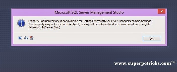 Property BackupDirectory is not available for Settings 'Microsoft.SqlServer.Management.Smo.Settings'